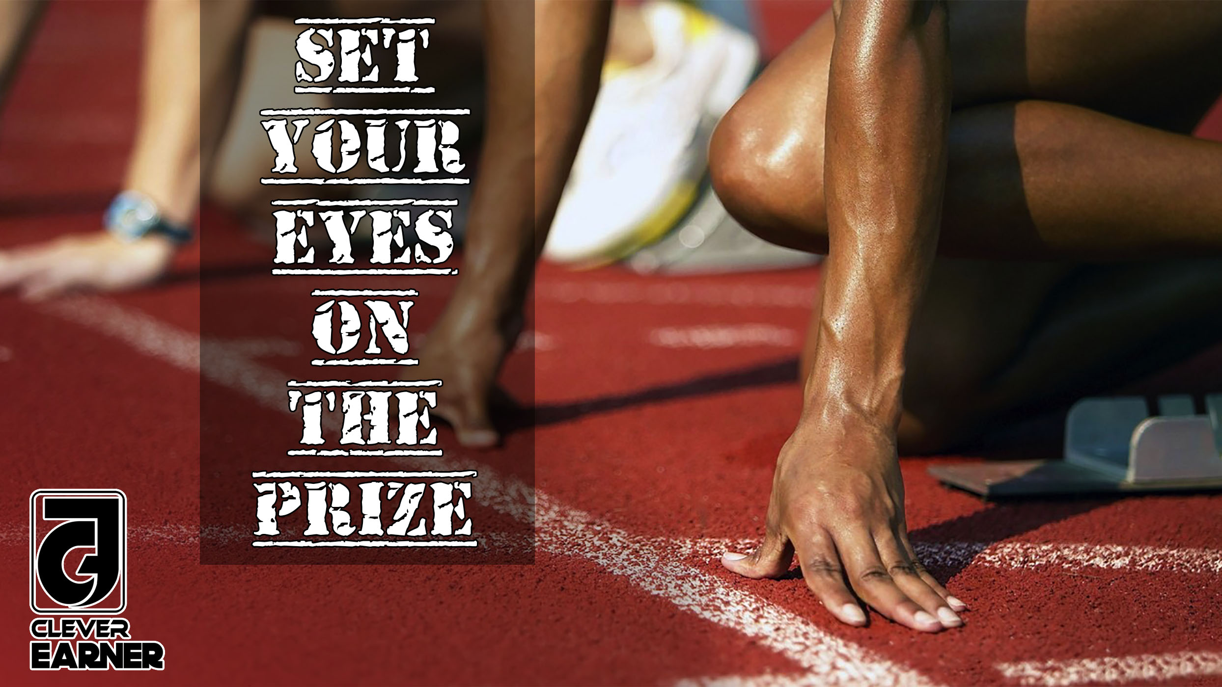 Set your eyes on the prize